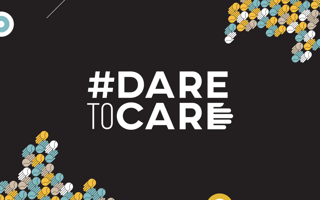 #daretocare